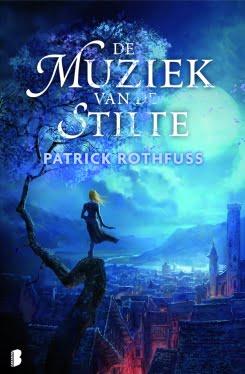 Patrick Rothfuss - De Muziek van de Stilte