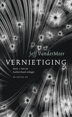 Jeff VanderMeer - Southern Reach 1: Vernietiging