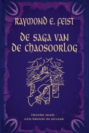 Raymond E. Feist - Saga van de Chaosoorlog 2: Een Kroon in Gevaar