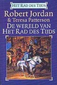 Robert Jordan - De Wereld van het Rad des Tijds