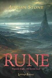 Adrian Stone - Rune 2: De Eerste God