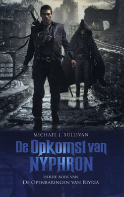 Michael J. Sullivan - De Openbaringen van Riyria 3: De opkomst van Nyphron