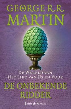 George R.R. Martin - Een Lied van IJs en Vuur: De Onbekende Ridder