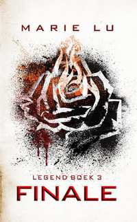 Marie Lu - Legend 3: Finale