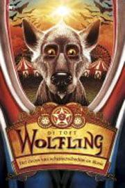 Di Toft - Wolfling 2: Het Circus van Schemerschaduw en Illusie