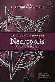 Anthony Horowitz - De Kracht van Vijf 4: Necropolis