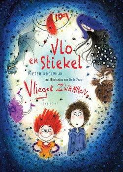Pieter Koolwijk - Vlo en Stiekel 2: Vliegen Zwammen