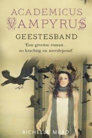 Richelle Mead - Academicus Vampyrus 5: Geestesband