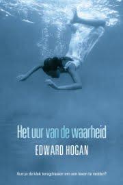 Edward Hogan - Het Uur van de Waarheid