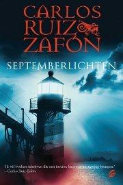 Carlos Ruiz Zafón - Septemberlichten