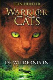 Erin Hunter - Warrior Cats 1: De wildernis in