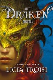 Licia Troisi - Drakenmeisje 1: De Erfenis van Thuban