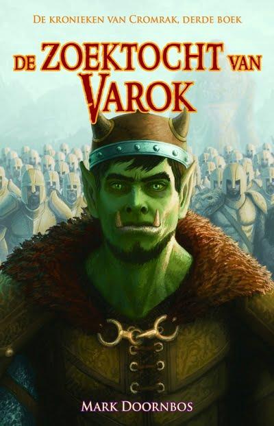 Mark Doornbos - De Kronieken van Cromrak 3: De zoektocht van Varok