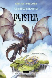Kim ten Tusscher - Lilith 1: Gebonden in Duister