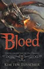 Vertellingen van de Ondergang 1: Bloed Boek omslag