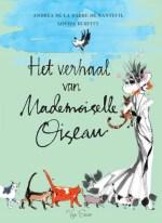 Het verhaal van Mademoiselle Oiseau Boek omslag