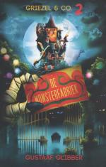 Griezel & Co 2: De Monsterfabriek Boek omslag