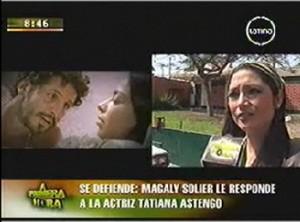 Magaly Solier, Tatiana Astengo