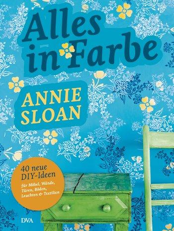 Annie Sloan, Alles in Farbe