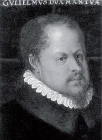 Guglielmo Gonzaga, Duca di Mantova (1538 - 1587)