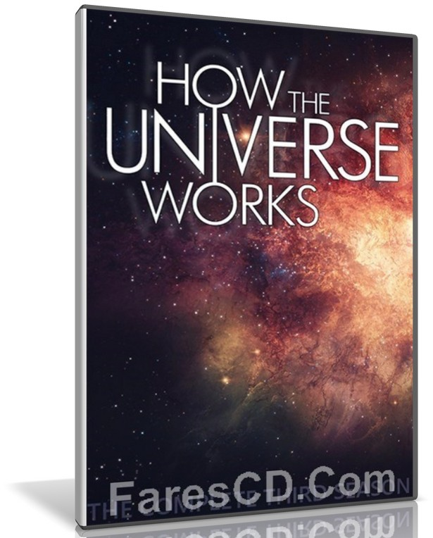 السلسلة الوثائقية كيف يعمل الكون | How The Universe Works | الموسم الثالث مترجم