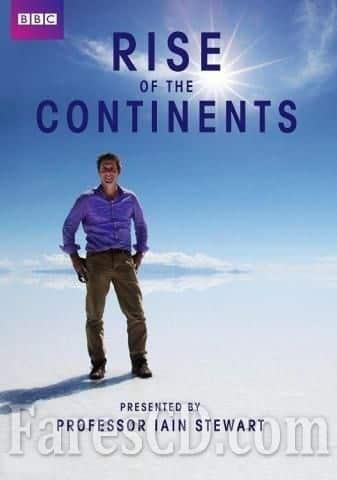 سلسلة صعود القارات الوثائقية | Rise of the Continents | مترجم