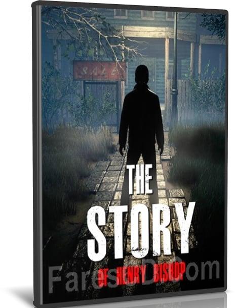 لعبة الغموض والرعب   The Story of Henry Bishop