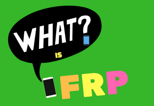 FRP or Factory Reset Protection is a built-in security feature in Android