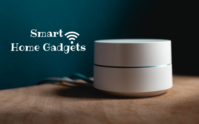 Best smart home gadgets for Home
