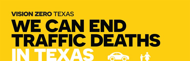 We can end traffic deaths in Texas