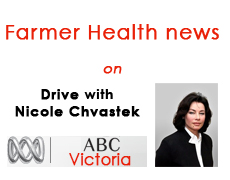 Farmer Health news on Drive ABC Statewide Vic