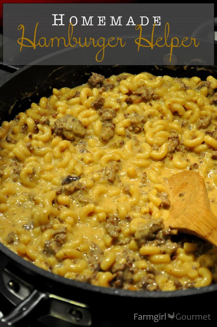 Homemade Hamburger Helper via FarmgirlGourmet.com