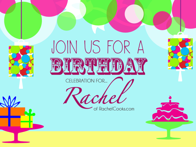 RachelCooks.com Birthday Graphic | farmgirlgourmet.com