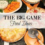 BIG GAME – EASY FOOD IDEAS