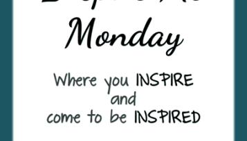 inspire me monday 129
