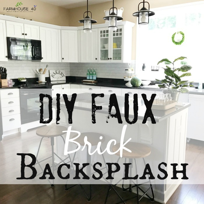 enchanting faux brick backsplash kitchen | DIY Kitchen Faux Brick Backsplash - FARMHOUSE 40