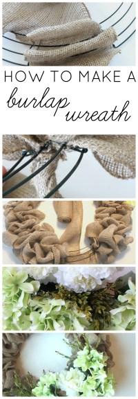 How To Make A Burlap Wreath - Farmhouse Made