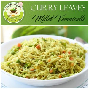 CURRY LEAVES MIXED MILLET VERMICELLI