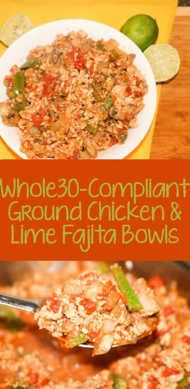 Whole30 Ground Chicken and Lime Fajita Bowls