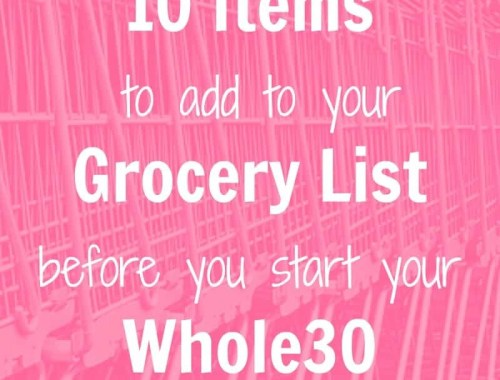 Ten items you NEED in your kitchen before you begin the Whole30.