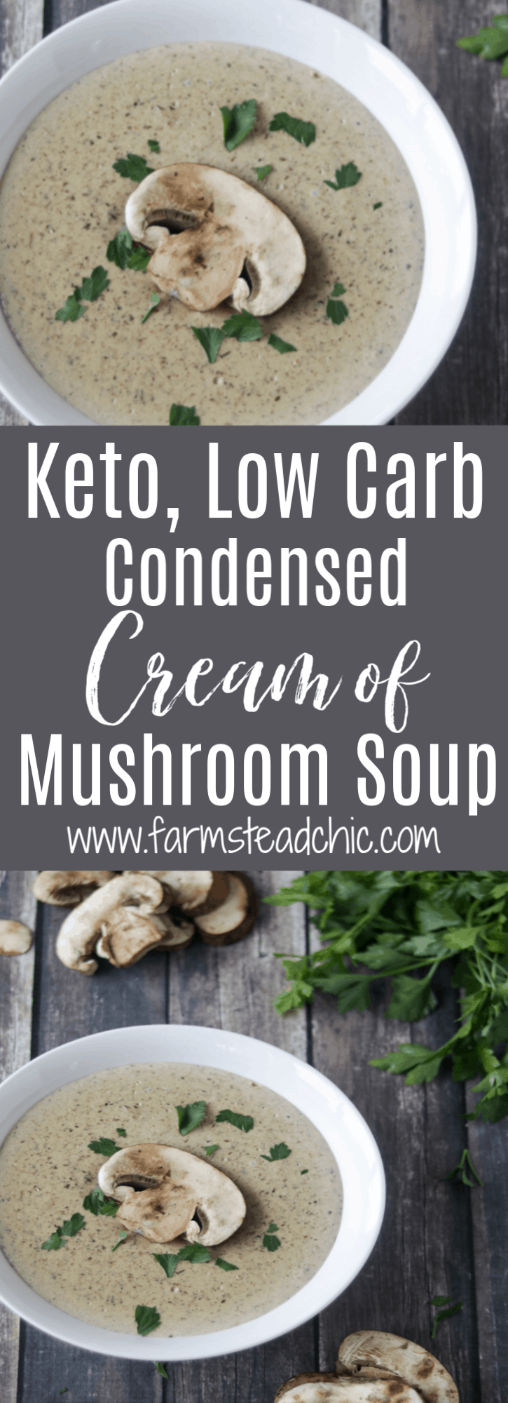 Pinterest Graphic - Keto Cream of Mushroom Soup in a white bowl on a dark barn wood background with fresh mushrooms and parsley.