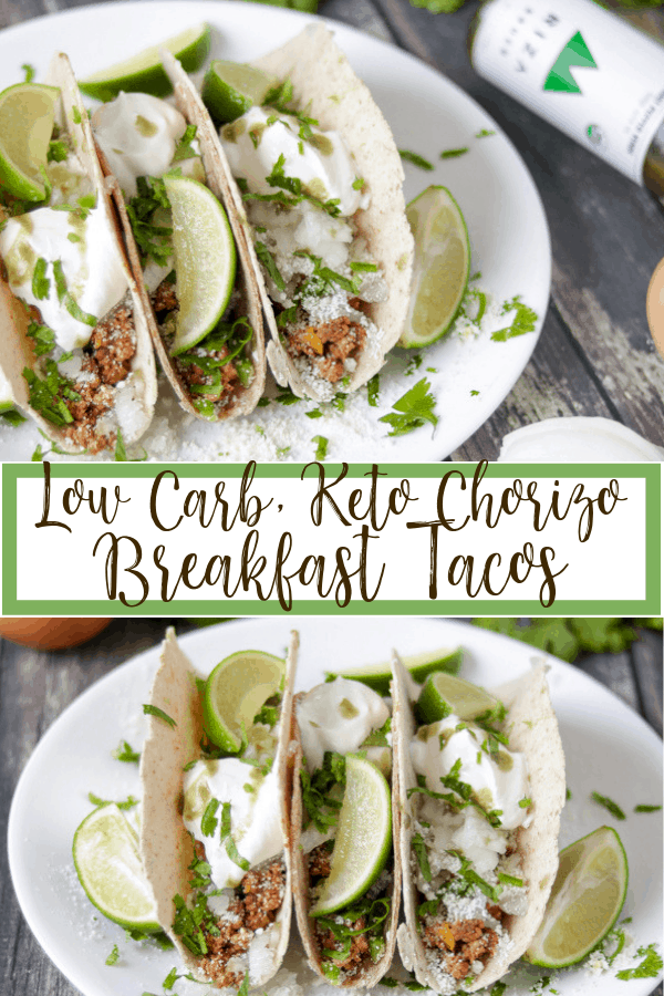 low carb keto chorizo breakfast tacos with cotija cheese, sour cream and cilantro Pinterest graphic
