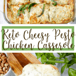 Keto Cheesy Pesto Chicken Casserole Pin