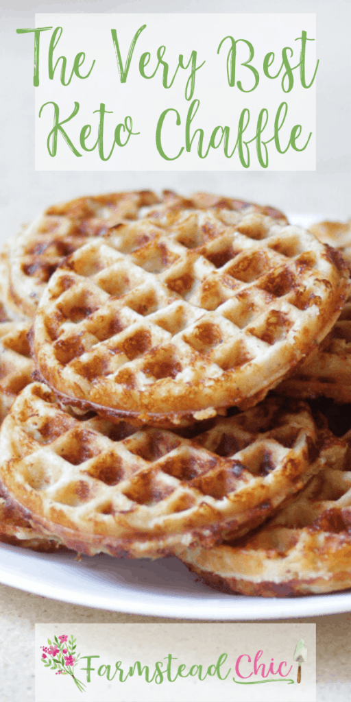 The BEST Chaffle Recipe! This Keto Chaffle is tasty without being too eggy or cheesy, firm enough to hold all of your toppings and crispy, not soggy. The perfect keto bread substitute! #ketochaffle #chaffle #bestchafflerecipe #farmsteadchic
