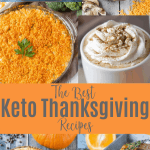 A roundup of the best Keto Thanksgiving recipes from the blog! #ketothanksgiving #lowcarbthanksgiving #farmsteadchic #ketoholidaymealplan #lowcarbholidaymealplan