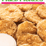 Low Carb, Keto Fried Pickles with Chili Ranch Dipping Sauce
