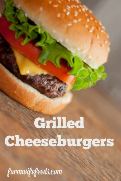 Grilled Cheeseburgers from Farmwife Feeds are an American Classic full of beef flavor with a few seasonings to bring it all together. #beef #cheeseburger #allamerican #bbq #grill
