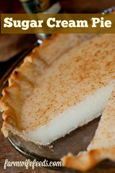 Sugar Cream Pie from Farmwife Feeds is a Hoosier tradition made with butter, sugar and milk - what's not to love! #pie #recipe #hoosier #sugarcream