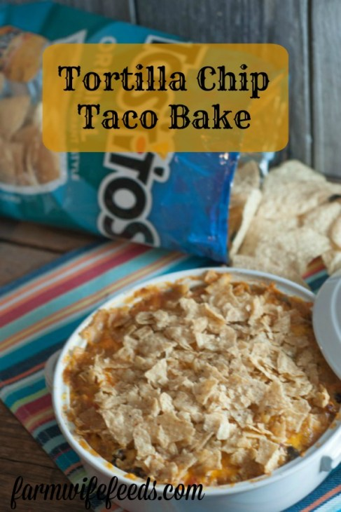 Tortilla Chip Taco Bake from Farmwife Feeds is a great make ahead casserole for Taco Tuesday everyone will love! #tacotuesday #casserole #mexican