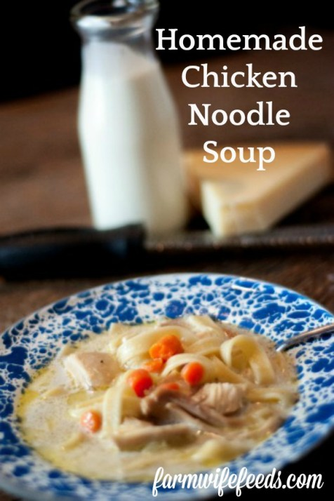 Homemade Chicken Noodle Soup from Farmwife Feeds is full of chicken, noodles, vegetables with heavy cream and parmesan cheese. #recipe #soup #chicken